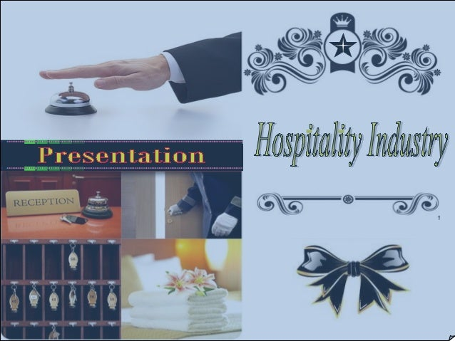 The Hospitality industry covers Food and beverage service Accommodation Meeting and events Gaming Entertainment Recreation...