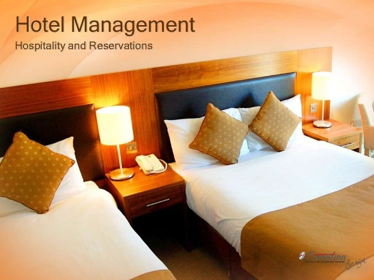 Hotel ManagementHospitality and Reservations