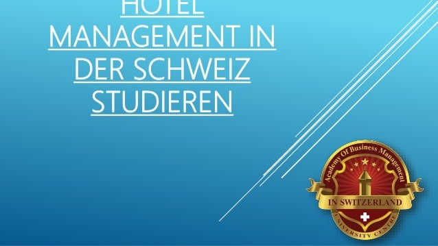 Hotel management in der schweiz studieren