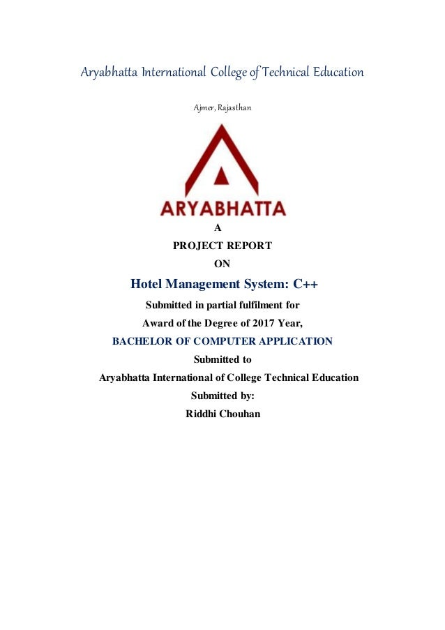 Aryabhatta International College of Technical Education Ajmer, Rajasthan A PROJECT REPORT ON Hotel Management System: C++ ...