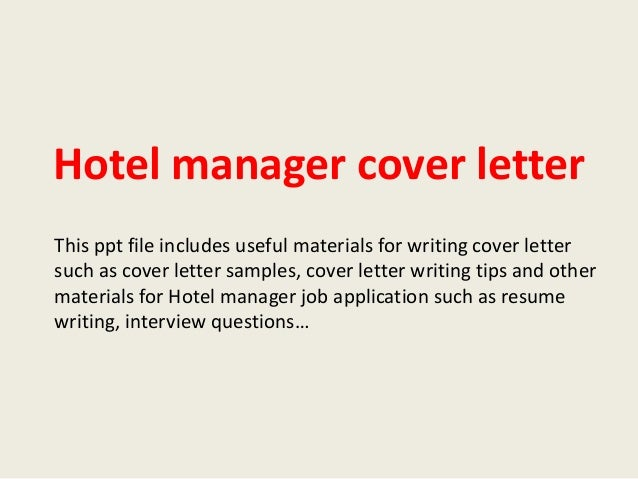 Amazing Hotel Manager Cover Letter This Ppt File Includes Useful Materials For  Writing Cover Letter Such As ...