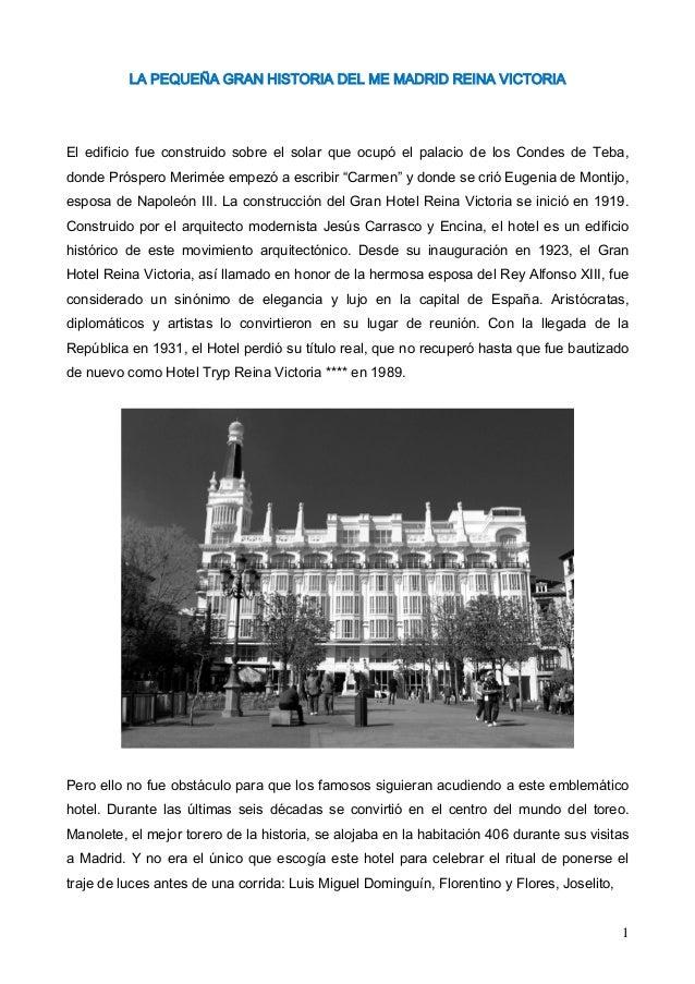 1 LA PEQUEÑA GRAN HISTORIA DEL ME MADRID REINA VICTORIA El edificio fue construido sobre el solar que ocupó el palacio de ...