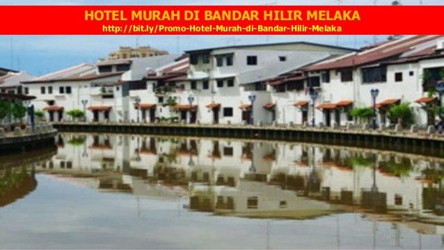 HOTEL MURAH DI BANDAR HILIR MELAKA Bitly Promo