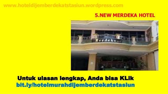 Hotel Murah Di Jember Dekat Stasiun