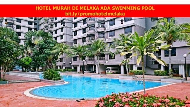 HOTEL MURAH DI MELAKA ADA SWIMMING POOL Bitly Promohotelmelaka