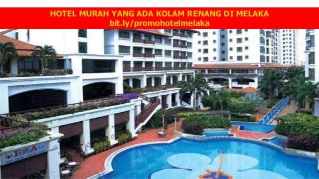 HOTEL MURAH ADA KOLAM RENANG DI MELAKA Bitly Promohotelmelaka 5