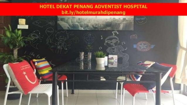 Hotel Murah Di Penang Dekat Adventist Hospital