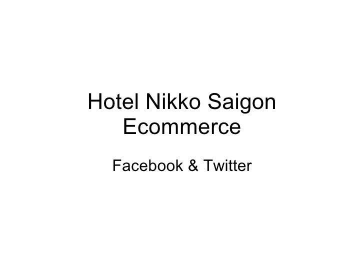 Hotel Nikko Saigon Ecommerce Facebook & Twitter