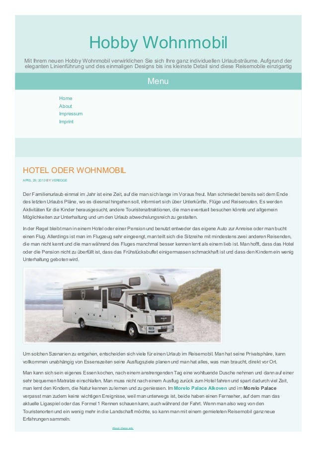 HOTEL ODER WOHNMOBILAPRIL 29, 2013 BY VEREGGEDer Familienurlaub einmal im Jahr ist eine Zeit, auf die man sich lange im Vo...