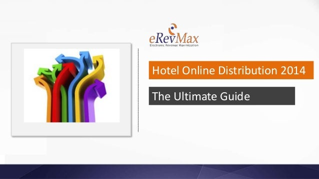 The Ultimate Guide Hotel Online Distribution 2014