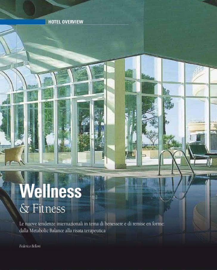 hotel overviewwellness& FitnessLe nuove tendenze internazionali in tema di benessere e di remise en forme:dalla Metabolic ...
