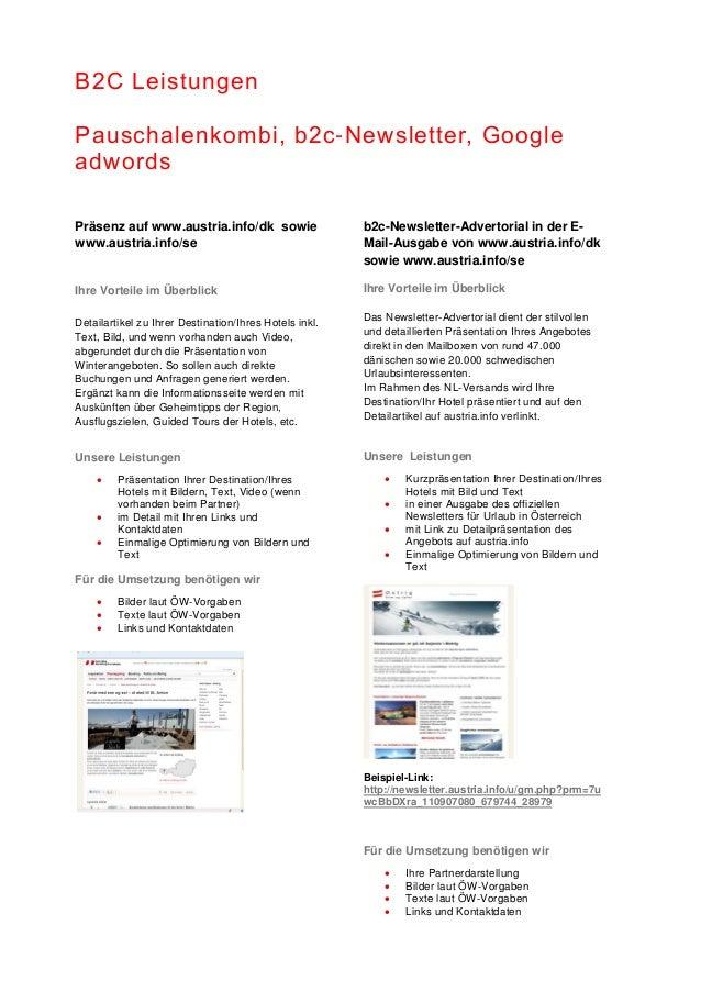 B2C Leistungen Pauschalenkombi, b2c-Newsletter, Google adwords Präsenz auf www.austria.info/dk sowie www.austria.info/se I...