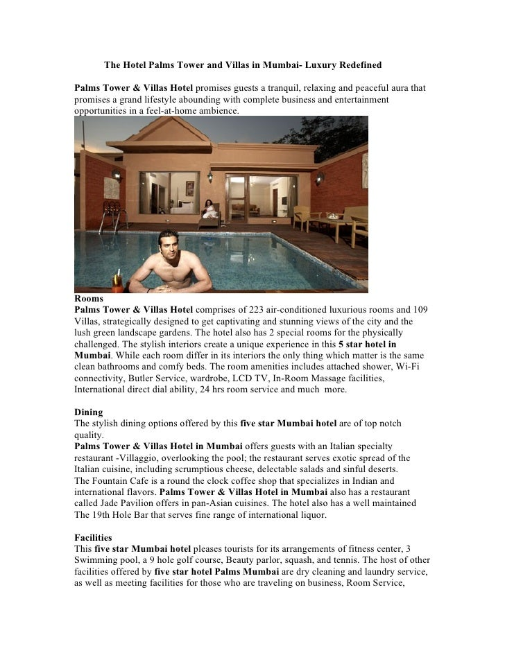 The Hotel Palms Tower and Villas in Mumbai- Luxury Redefined  Palms Tower & Villas Hotel promises guests a tranquil, relax...