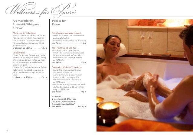 48Pakete fürPaareDie schönsten Momente zu zweit•Mona-Lisa-Schönheitsbad im Romantik-pool, ca. 25 Minuten•Romantisches Sc...