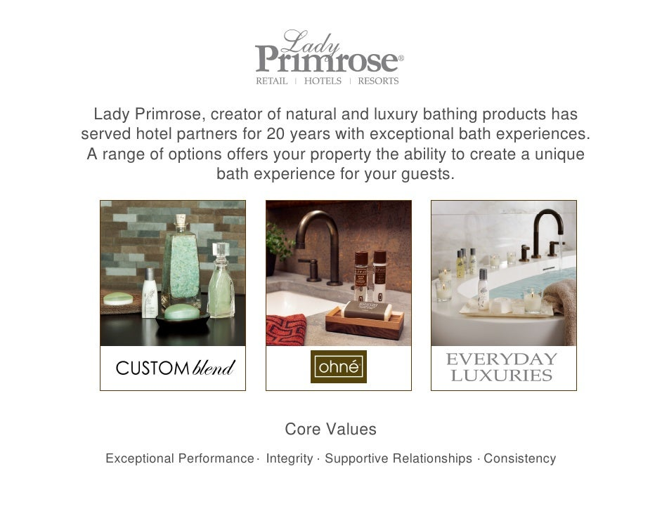 Lady Primrose, creator of natural and luxury bathing products has served hotel partners for 20 years with exceptional bath...