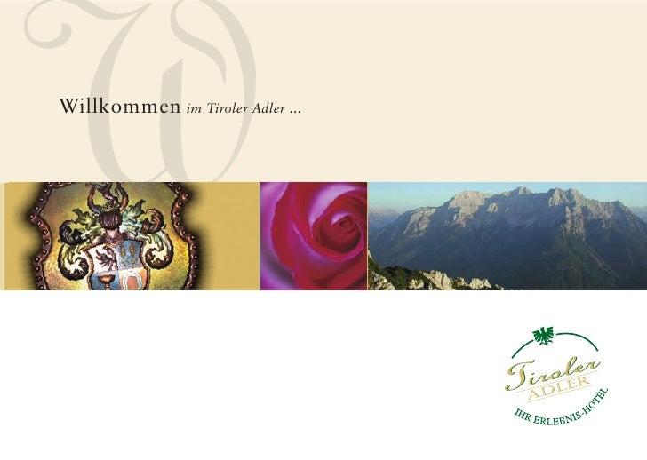 WWillkommen im Tiroler Adler ...