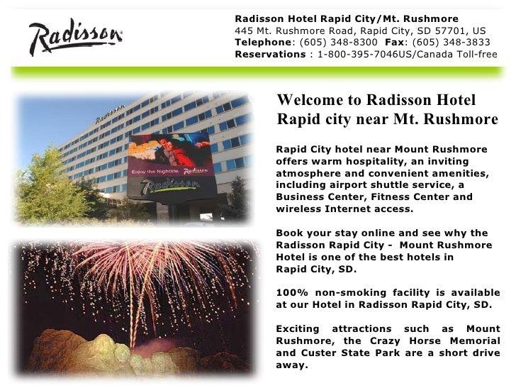 Radisson Hotel Rapid City/Mt. Rushmore 445 Mt. Rushmore Road, Rapid City, SD 57701, US Telephone : (605) 348-8300  Fax : (...