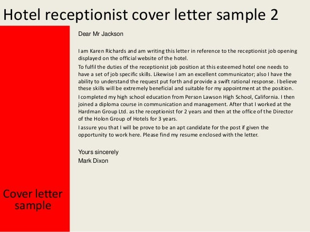 Yours Sincerely Mark Dixon; 3. Hotel Receptionist Cover Letter Sample ...