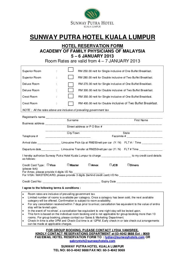 HOTEL RESERVATION FORM: ACADEMY OF FAMILY PHYSICIANS OF MALAYSIA From…