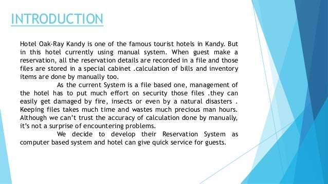 introduction for hotel reservation system A new generation of central reservation technology h & a report the first widely used central reservation system in the hotel industry was developed for western international hotels led by hotel reservation pioneer tom castleberry.