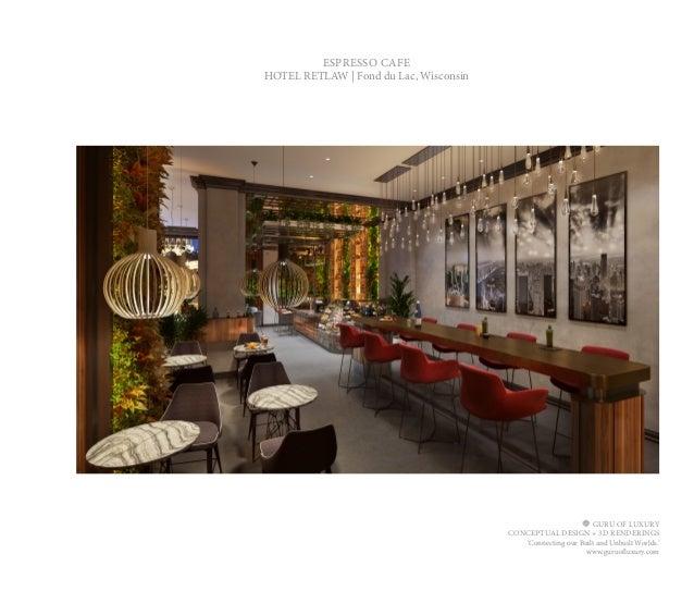 Hotel Retlaw Guru Of Luxury Conceptual Interior Design 39 Before