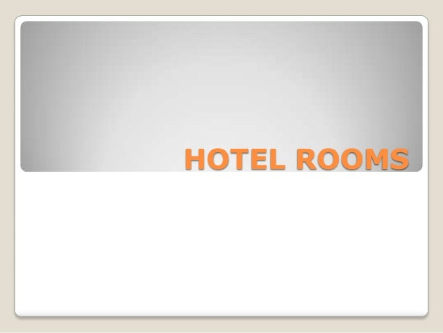 HOTEL ROOMS