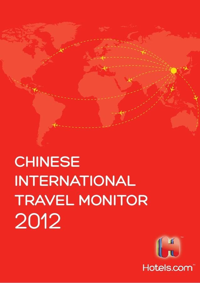 CHINESE INTERNATIONAL TRAVEL MONITOR 2012 TM TM