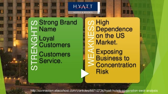 swot hyatt Hyatt hotels swot analysis & matrix provide insight into strategy,internal & external factorsbuy custom hyatt hotels swot analysis $11strengths,weakness opportunities threats.
