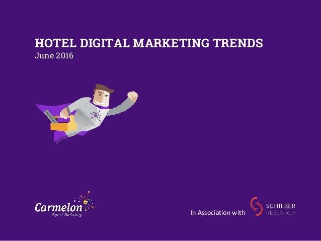 hotel digital marketing trends june 2016 in association with - Purple Hotel 2016