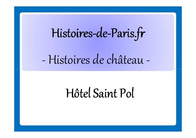 Histoires-deHistoires-de-Paris.fr - Histoires de château Hôtel Saint Pol