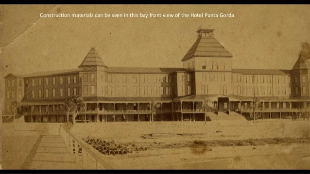Construction materials can be seen in this bay front view of the Hotel Punta Gorda