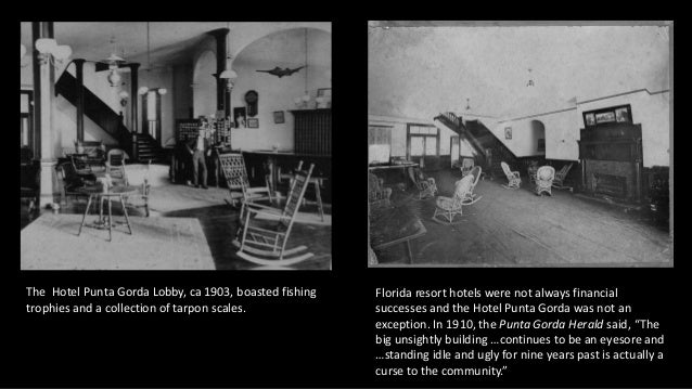 The Hotel Punta Gorda Lobby, ca 1903, boasted fishing trophies and a collection of tarpon scales. Florida resort hotels we...