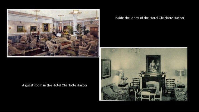 Inside the lobby of the Hotel Charlotte Harbor A guest room in the Hotel Charlotte Harbor
