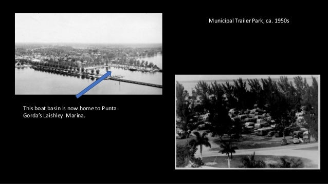 Municipal Trailer Park, ca. 1950s This boat basin is now home to Punta Gorda's Laishley Marina.