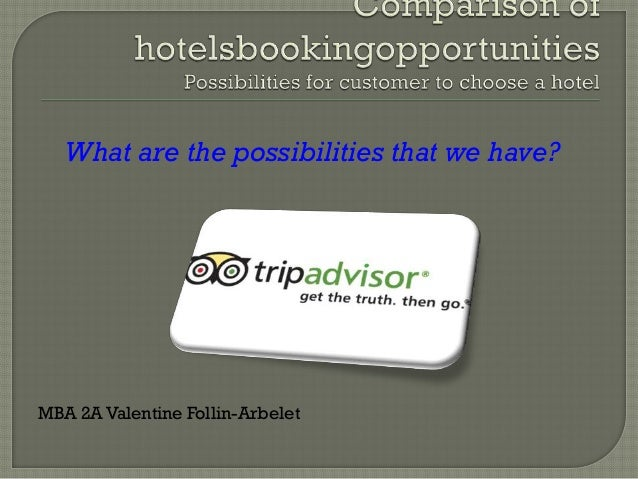 What are the possibilities that we have?MBA 2A Valentine Follin-Arbelet