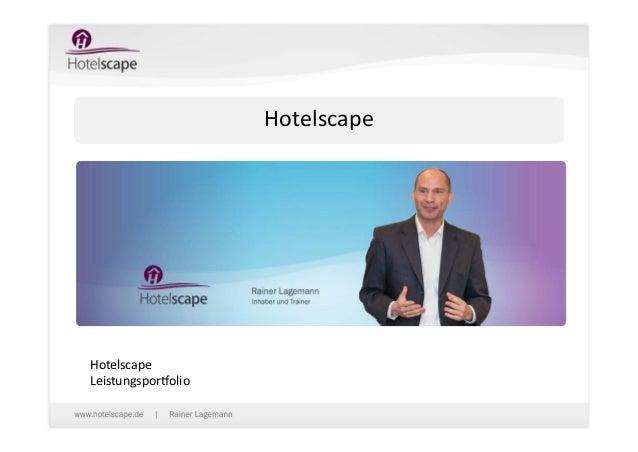 Hotelscape  Hotelscape Leistungsportfolio