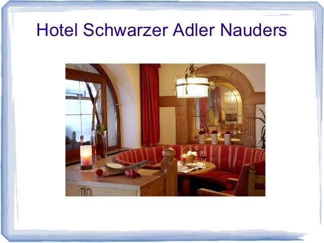 Hotel Schwarzer Adler Nauders Kurzeinblicke Slide 2
