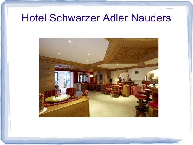 Hotel Schwarzer Adler Nauders Kurzeinblicke Slide 3