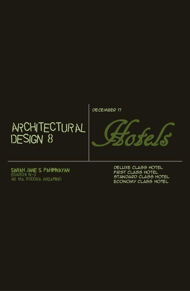 December 17ArchitecturalDesign 8                   Hotels                                   Deluxe Class HotelSarah Jane S...