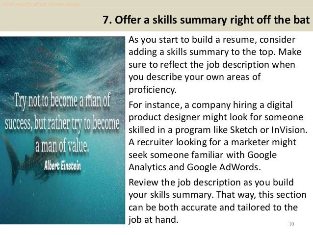 7. Offer a skills summary right off the bat As you start to build a resume, consider adding a skills summary to the top. M...