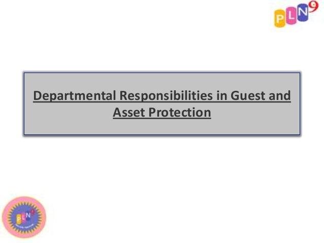 Departmental Responsibilities in Guest and           Asset Protection