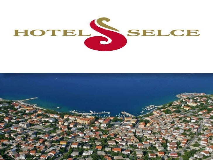 HOTEL SELCE<br />