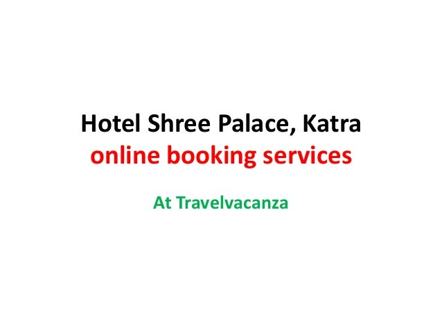 Hotel Shree Palace, Katra online booking services At Travelvacanza