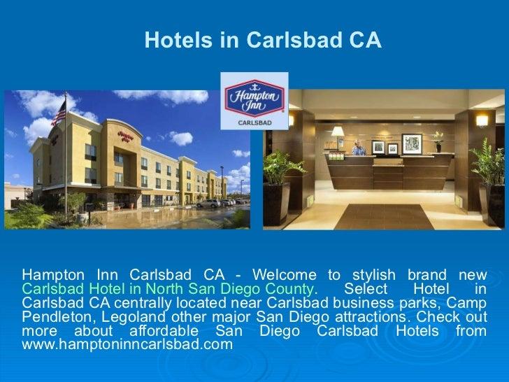 Hotels in Carlsbad CA Hampton Inn Carlsbad CA - Welcome to stylish brand new  Carlsbad Hotel in North San Diego County . S...