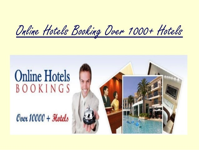 Online Hotels Booking Over 1000+ Hotels