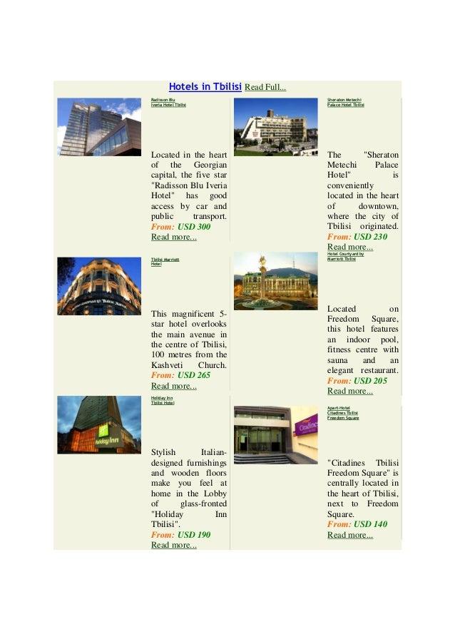 Hotels in Tbilisi Read Full...Radisson Blu                               Sheraton MetechiIveria Hotel Tbilisi             ...