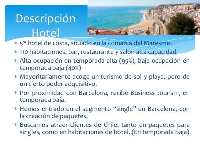 Maresme hotels revenue chile definitiu for Descripcion de habitaciones de un hotel