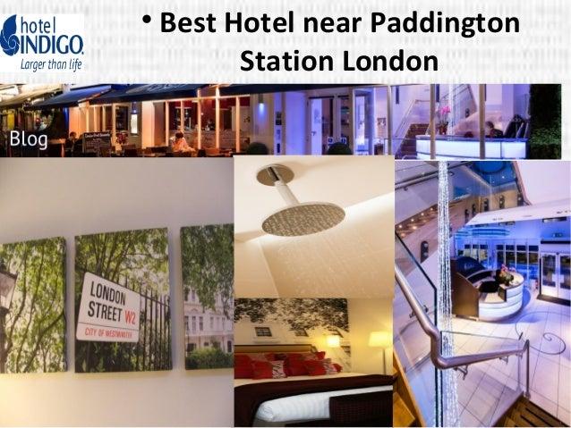 Best Hotels Near Paddington Station