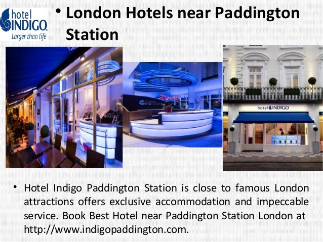 Hotels Close To Paddington Station