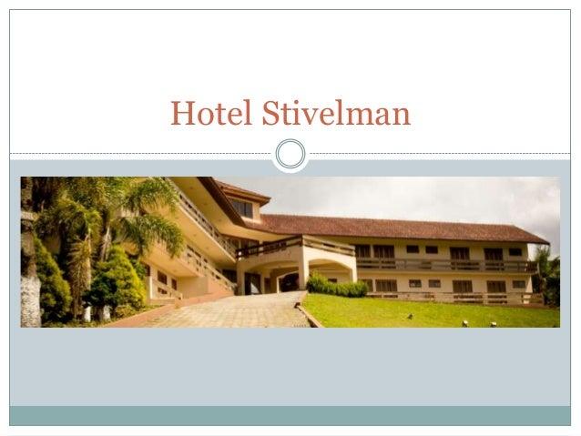 Hotel Stivelman